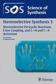 Stereoselective Synthesis Volume 3: Stereoselective Pericyclic Reactions