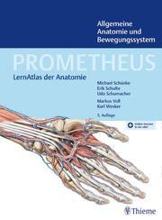 PROMETHEUS Allgemeine Anatomie und Bewegungssystem