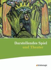 Darstellendes Spiel und Theater - Ausgabe 2012