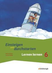 Einsteigen und durchstarten - Lernen lernen in den Klassen 5 und 6 - Cover