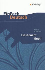 Arthur Schnitzler: Lieutenant Gustl