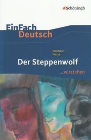 Hermann Hesse: Der Steppenwolf