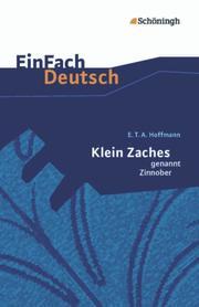 E.T.A. Hoffmann: Klein Zaches genannt Zinnober