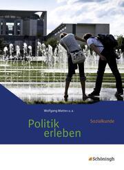 Politik erleben - Sozialkunde - Stammausgabe