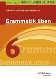 Grammatik üben 6. Schuljahr