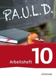 P.A.U.L. D. - Persönliches Arbeits- und Lesebuch Deutsch - Für Gymnasien und Gesamtschulen - Bisherige Ausgabe