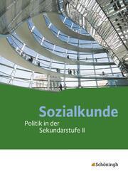 Sozialkunde - Politik in der Sekundarstufe II - Ausgabe 2015