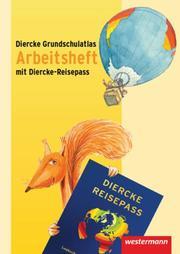 Diercke Grundschulatlas - Ausgabe 2009 überregionale Materialien