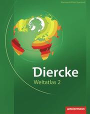 Diercke Weltatlas 2 - Ausgabe für Rheinland-Pfalz und das Saarland
