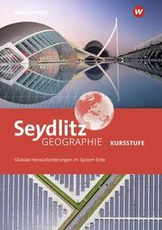 Seydlitz Geographie - Ausgabe 2021 für die Kursstufe in Baden-Württemberg
