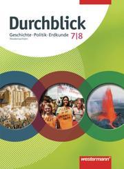 Durchblick Geschichte/Politik/Erdkunde - Ausgabe 2008 für Niedersachsen