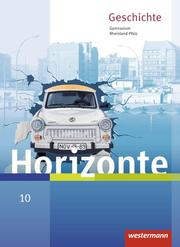Horizonte - Geschichte für Gymnasien in Rheinland-Pfalz - Ausgabe 2016