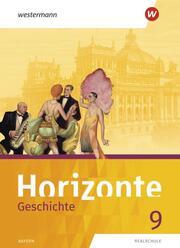 Horizonte - Geschichte: Ausgabe 2018 für Realschulen in Bayern