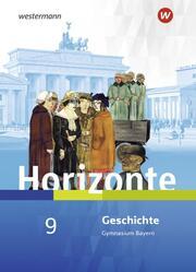 Horizonte - Geschichte für Gymnasien in Bayern - Ausgabe 2018