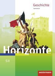 Horizonte - Geschichte für die SII - Ausgabe 2017