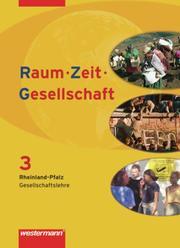 Raum - Zeit - Gesellschaft - Ausgabe 2008 für Rheinland-Pfalz
