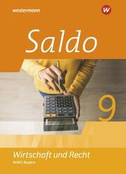 Saldo - Wirtschaft und Recht - Ausgabe 2020 für Wirtschaftsgymnasien in Bayern