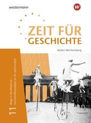Zeit für Geschichte Oberstufe - Ausgabe 2021 für Baden-Württemberg