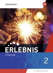 Erlebnis Chemie - Allgemeine Ausgabe 2020