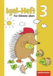 Igel-Heft: Für Diktate üben