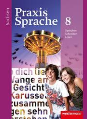Praxis Sprache - Ausgabe 2011 für Sachsen