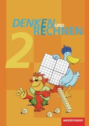 Denken und Rechnen - Ausgabe 2011 für Grundschulen in Hamburg, Bremen, Hessen, Niedersachsen, Nordrhein-Westfalen, Rheinland-Pfalz, Saarland und Schleswig-Holstein