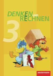Denken und Rechnen - Ausgabe 2011 für Grundschulen in Hamburg, Bremen, Hessen, Niedersachsen, Nordrhein-Westfalen, Rheinland-Pfalz, Saarland und Schleswig-Holstein - Cover