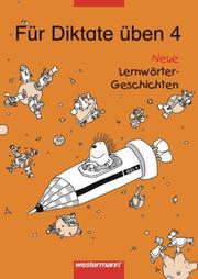 Für Diktate üben - Neue Lernwörter-Geschichten