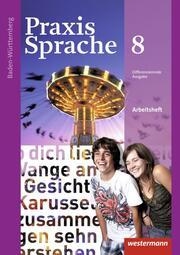 Praxis Sprache - Ausgabe 2015 für Baden-Württemberg