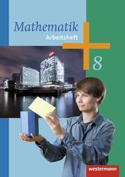 Mathematik - Arbeitshefte Ausgabe 2014 für die Sekundarstufe I