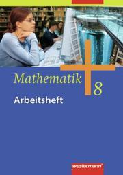 Mathematik - Allgemeine Ausgabe 2006 für die Sekundarstufe I