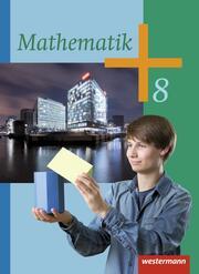 Mathematik - Ausgabe 2014 für die Klassen 8-10 in Rheinland-Pfalz und dem Saarland
