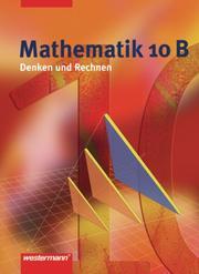 Mathematik - Denken und Rechnen - Ausgabe 2005 für Hauptschulen in Nordrhein-Westfalen