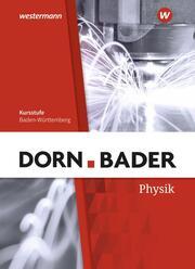 Dorn/Bader Physik SII - Ausgabe 2020 Baden-Württemberg