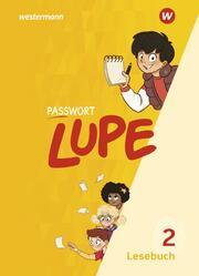 PASSWORT LUPE - Lesebuch