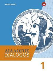 DIALOGOS - Lehrwerk für Altgriechisch am Gymnasium