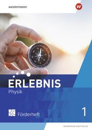 Erlebnis Physik - Ausgabe 2022 für Nordrhein-Westfalen