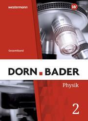 Dorn/Bader Physik SI - Allgemeine Ausgabe 2019