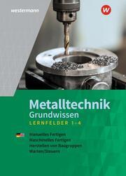 Metalltechnik Grundwissen