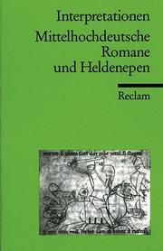 Mittelhochdeutsche Romane und Heldenepen