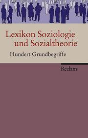 Lexikon Soziologie und Sozialtheorie