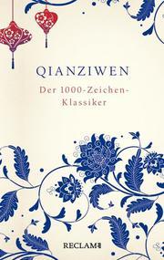 Qianziwen. Der 1000-Zeichen-Klassiker