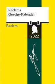 Reclams Goethe-Kalender 2022