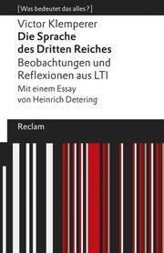 Die Sprache des Dritten Reiches. Beobachtungen und Reflexionen aus LTI
