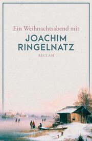 Ein Weihnachtsabend mit Joachim Ringelnatz
