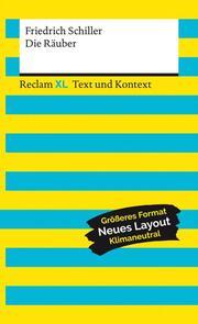 Die Räuber. Textausgabe mit Kommentar und Materialien