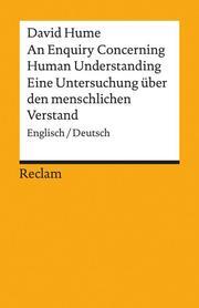 An Enquiry Concerning Human Understanding/Eine Untersuchung über den menschlichen Verstand