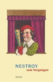 Nestroy zum Vergnügen