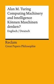 Computing Machinery and Intelligence/Können Maschinen denken?