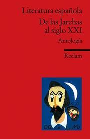 Literatura espanola - De las Jarchas al siglo XXI